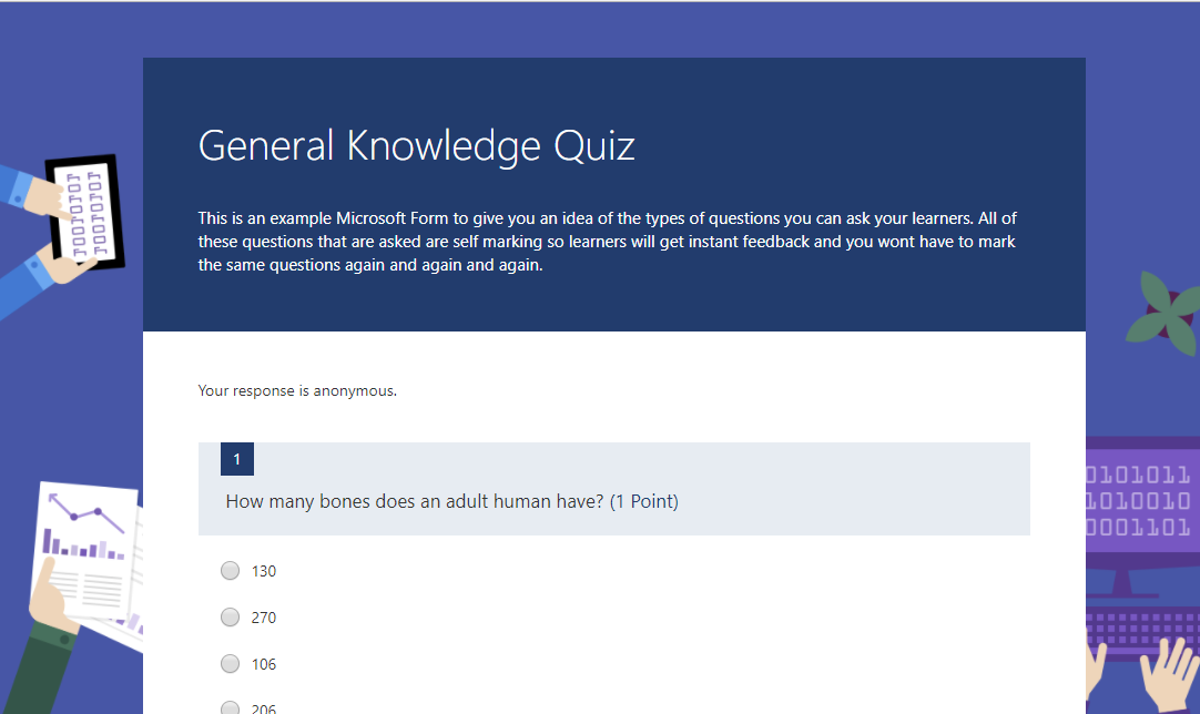 Microsoft Forms: Build your own self marking quizzes.
