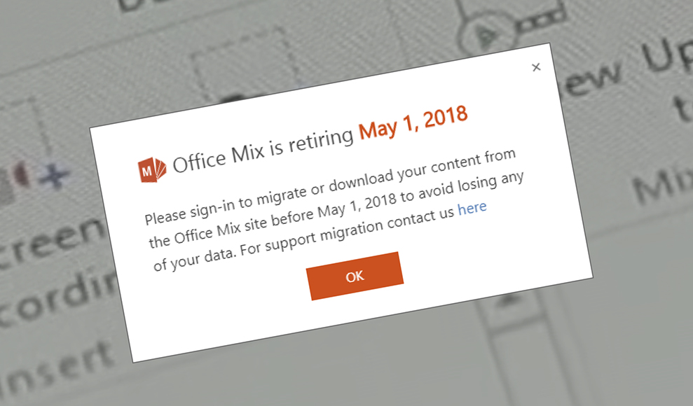 Office Mix shuts down 01 May 2018