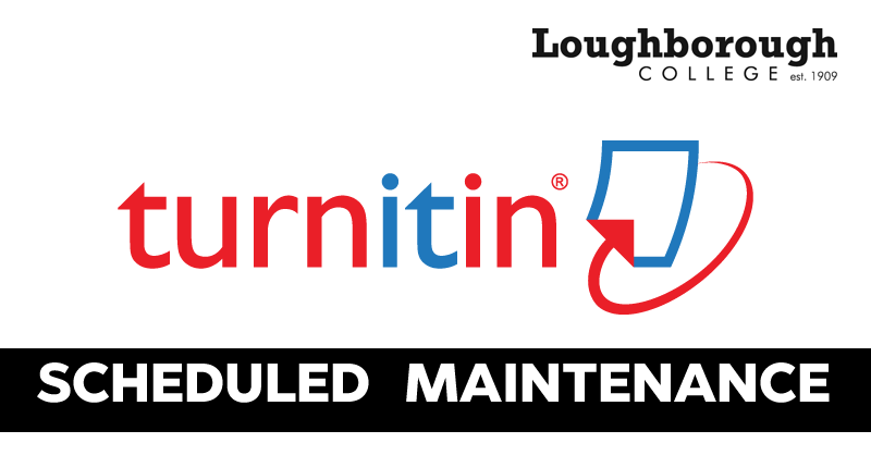 Turnitin Scheduled Maintenance (January 2019)