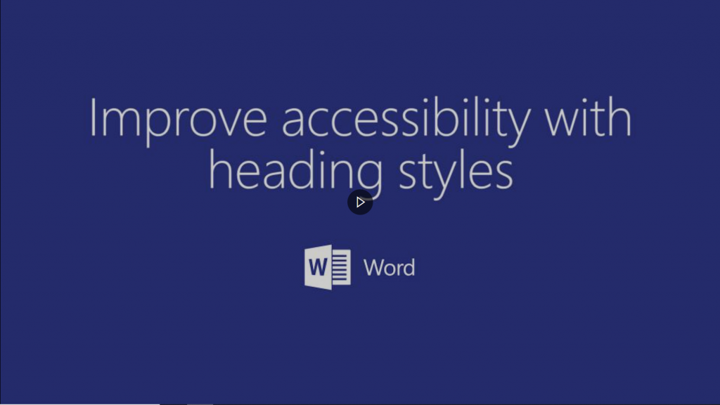 Video hyperlink on how to improve accessibility with heading styles in Word.